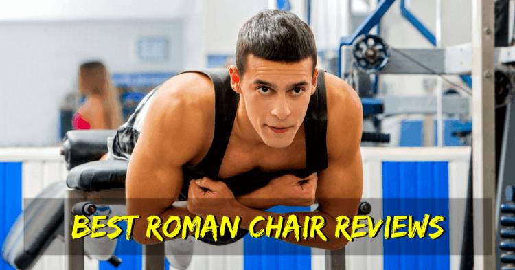 Best Roman Chair Reviews