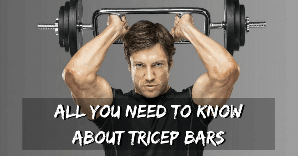 The Best Tricep Bar Reviews