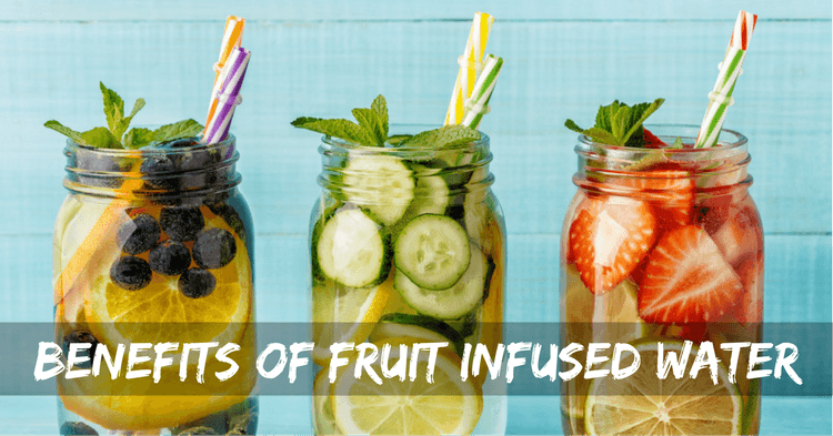 benefits of fruit infused water