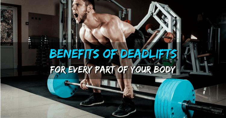 Benefits of Deadlifts