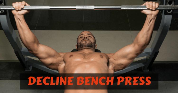 decline-bench-press-benefits
