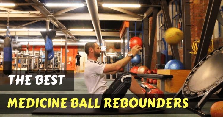 best-medicine-ball-rebounders