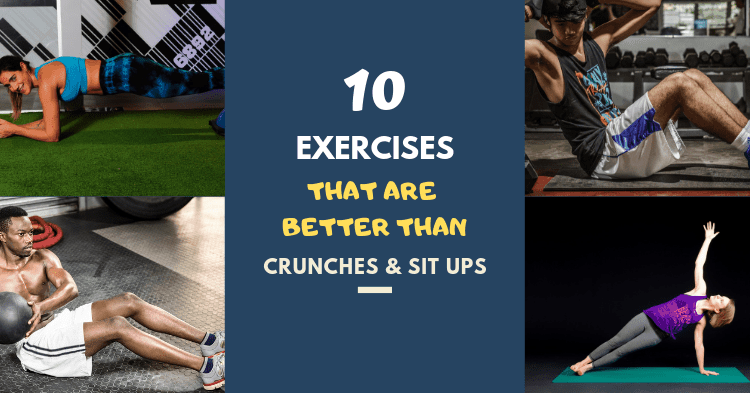 better alternatives to crunches and sit ups