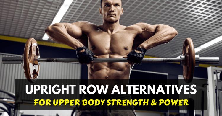 upright row alternatives