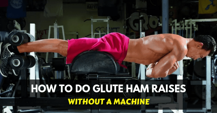 glute ham raise alternatives