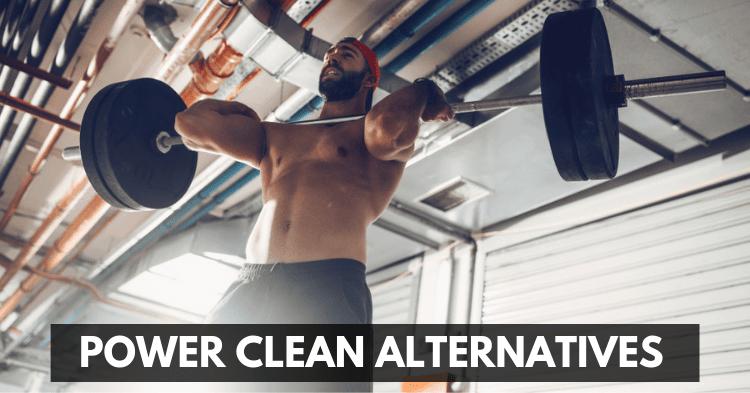 power clean alternative exercises