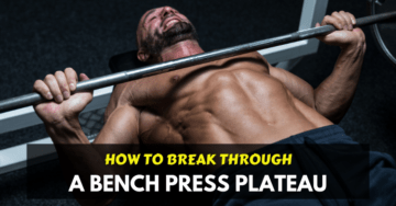 a man try to overcome a bench press plateau