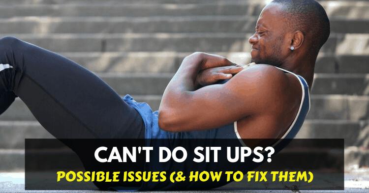a man can't do sit ups