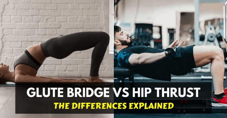 glute bridge vs hip thrust