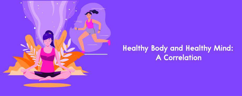 3. Healthy Body and Healthy Mind- A Correlation-01